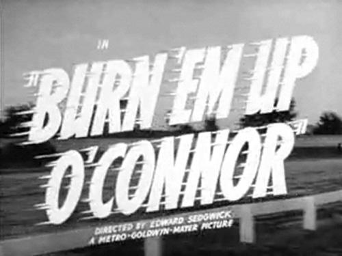 Burn 'Em Up O'Connor movie
